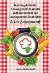 Teaching Authentic Cooking Skills Cover